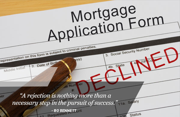 Your home loans been rejected