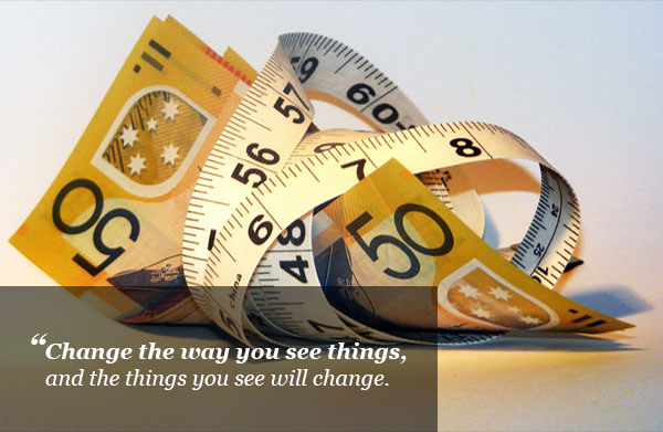 Change the way you see things, and the things you see will change